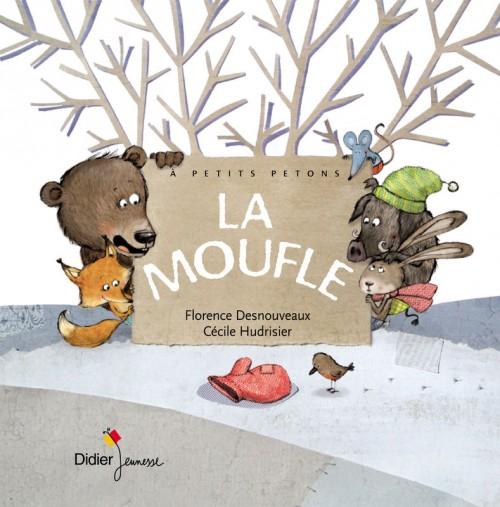 La moufle - Didier Jeunesse